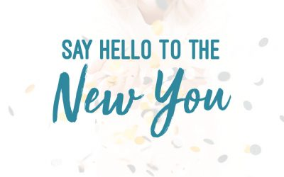 Say 'Hello' to the New You